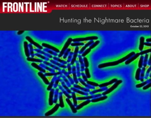 Frontline - Hunting the Nightmare Bacteria